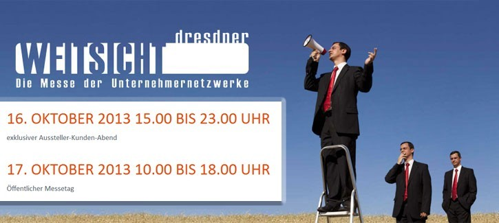 Dresdner WEITSICHT - Einladung zum Kennenlern-Frühstück. Die dritte Dresdner WEITSICHT rückt näher und wird am 16. und 17. Oktober 2013 ihre Türen für Sie öffnen.